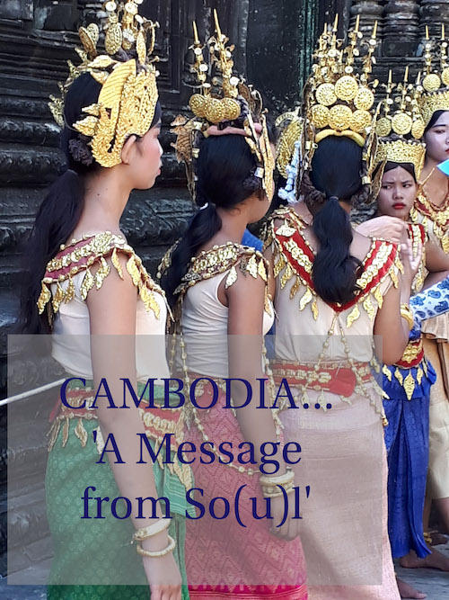 CAMBODIA 'A Message from So(u)l'